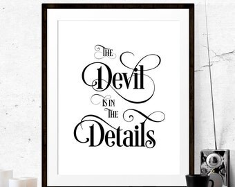 The Devil is in the Details Print, Typography Print, Black & White Art Print, Downloadable Art Prints, Digital Art, Typography Poster