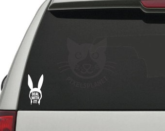 Bunny ears DEAL WITH IT! Decal Vinyl Sticker