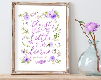Though She Be But Little She Is Fierce Print, Purple Nursery Decor,  Purple Nursery Wall Art, Floral Nursery Art, Purple and Gray Nursery