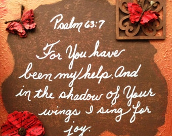 Painting - Bible Verse - Original Handmade 12x12 acrylic painting entitled Psalm 63:7 with Embellishments