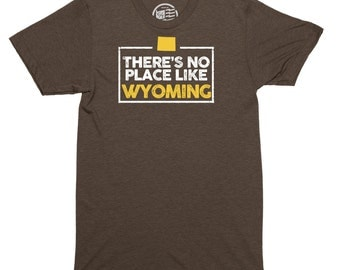 No Place Like Wyoming T-Shirt