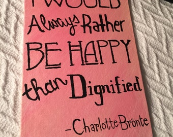 5x7 Hand-painted Charlotte Bronte quote