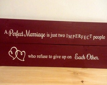 Wood Marriage Sign - A Perfect Marriage Sign - Wood Sign - Wedding Gift