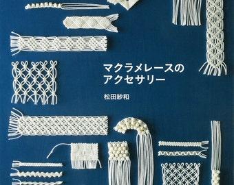 "Japanese Handicraft Book,""Macrame lace accessories""[4579115627]"