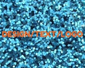 Powder Coating Designs/Logo/Text