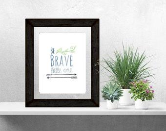 Be Brave Little One, Woodland Nursery, Arrow Nursery, Nursery Print, Nursery Art, Baby Print, Nursery Wall Decor, Nursery Decor, Baby Gift