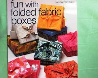 Fun With Folded Fabric Boxes byMills and Tubis
