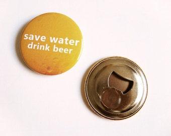 Groomsmen Bottle Opener | Anniversary Gifts for Boyfriend | Save Water Drink Beer | Bottle Opener | Bottle Opener Favor | Fridge magnets
