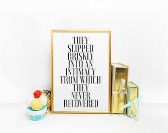 F Scott Fitzgerald Quote  Art Print This Side of Paradise Quote They Slipped Briskly Into An Intimacy Inspirational poster Quote Print