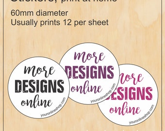 More designs online - Print at Home round sticker template - digital image file