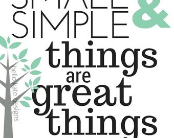 By Small & Simple Things
