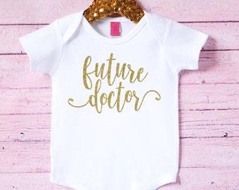 Future doctor baby tee - doctor baby bodysuit  - baby one piece - baby shower gift - baby gift - newborn gift - baby girl gift - med school