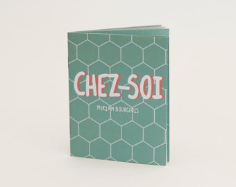 Illustrated book «Chez-soi» (At Home) by Myriam Bourgeois