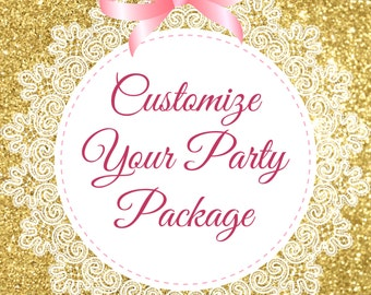 Customize your party package
