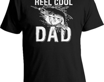 Funny Dad Shirt Fishing T Shirt Dad Gift Ideas For Him Fishing Gifts For Dad T Shirt Daddy Clothing Dad Gear Reel Cool Dad Mens Tee FAT-24