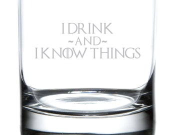 I Drink And I Know Things - Game of Thrones Tribute Drinkware