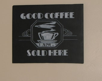 Good Coffee Sold Here,Painted Sign,Coffee Sign