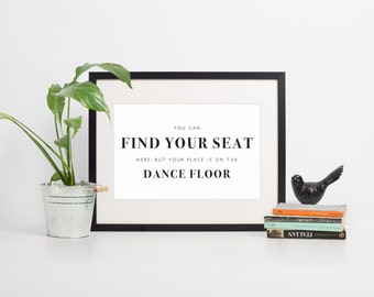 Find Your Seat Sign, Find Your Table Sign, Seating Sign, Seating Sign Wedding, Seating Sign For Wedding, Place On Dance Floor, Escort Cards