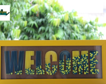 WELCOME frame - Quilling art