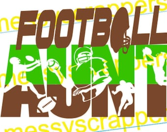 Football Aunt, great digital svgs 4 tshirt or cut vinyl for a mug!(svg cut files, svg,vinyl designs,silhouette files,cricut explore files)