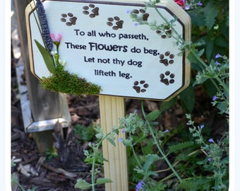 Garden Sign (lighthearted dog deterrent)