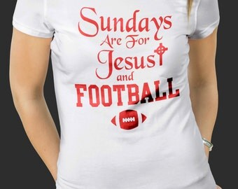 Sundays Are For Jesus and Football S-4XL and Long Sleeve Available American Football shirt 2016