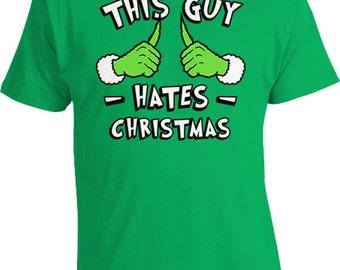 Funny Christmas Shirt This Guy Hates Christmas T Shirt Holiday Gift Ideas For Men Anti Christmas Present Xmas Gifts X-Mas Mens Tee TGW-608