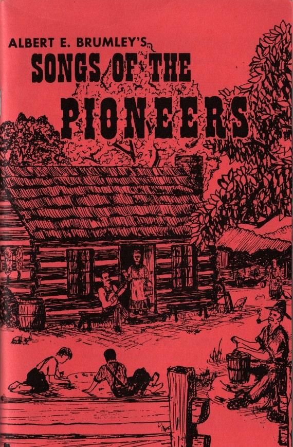 Albert E. Brumley's Songs of the Pioneers + 1970 + Vintage Music Book