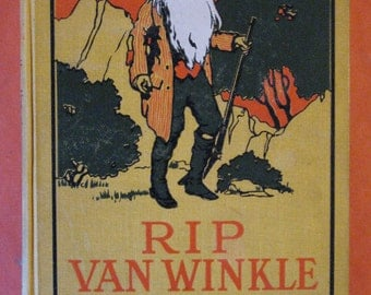 Rip Van Winkle: A Legend of the Hudson by Washington Irving