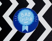 Bad B Award Vinyl Sticker
