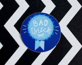 Bad B Award Vinyl Sticker