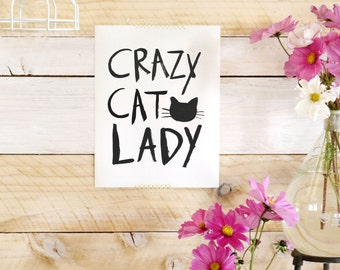 Crazy Cat Lady- Beautifully textured cotton canvas art print. Order as an 8x10 11x14 or 16x20 size.