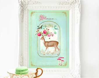 Deer print, deer nursery print, Love who you are, woodland decor, forest decor, vintage decor, pink and mint green decor, baby girl print