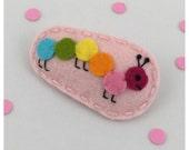 Mulitcolored Caterpillar Felt Hair Clip, Pink Hair Clip, Girls Hair Clip,