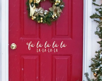 Christmas Vinyl Decals, Fa La La Decal, Wall Decals, Holidays Wall Decals, Holiday Decorations, Door Decal