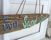 Reclaimed Wood Sign - Sun Sand Surf ,  Hand Painted Driftwood Beach House Decoration, Coastal room Sign