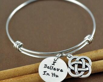 I Believe In You Bracelet, Inspirational Bracelet, Personalized Bangle Bracelet, Silver Bangle Charm Bracelet, Celtic Bracelet