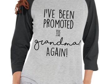 Pregnancy Announcement - Promoted to Grandma Again Shirt - Grey Raglan Shirt - Pregnancy Reveal Idea - Surprise New Grandparents - Grandma