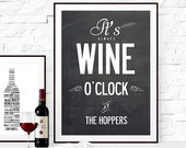 It's Always Wine O'Clock , personalized typographic name poster Print.  Size: XL A1 841 x 594 mm - 33.1 x 23.4 in