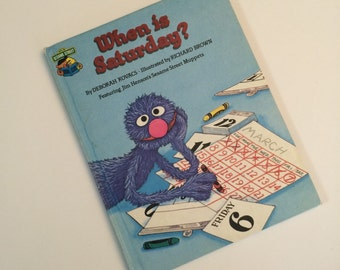 When is Saturday? Vintage Kid's Book featuring Jim Henson's Sesame Street Muppets- Grover