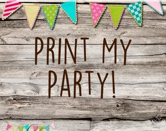 Print My Party Add On - Childrens Party Kit - Party In a Box - Made to Order - Party for SIX Children
