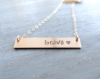 Brave 14kt Gold Bar Necklace. Hand Stamped Jewelry.  Inspiration Jewelry.  Layering Bar Necklace, Be Brave Inspirational Jewelry