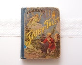 1899 Andersen's Fairy Tales... antique Victorian illustrated hardcover children's book ... Belford, Clarke, & Co