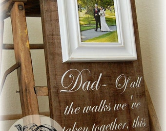Father of the Bride Wedding Gift Personalized Picture Frame Custom 8x20 Of All The Walks Anniversary Love Mother of Song Vows Thank You