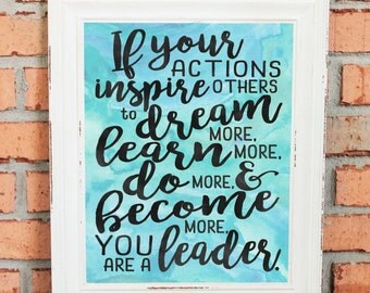 Inspirational Quotes - Wall Art - Gift - If Your Actions Inspire People... - - Gift for Boss - Aqua and Black Watercolors - Hand Drawn Art