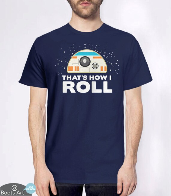 Star Wars Nerd Gift: Funny Tshirt For Men Or Women: How I Roll Geek Shirt Geeky