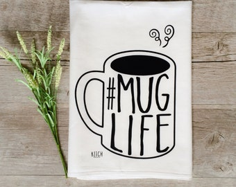 Tea Towel - Mug Life Tea Towel Coffee Tea Towel Gourmet Chef Cooking Baking Flour Sack Tea Towel Kitchen Decor Dish Cloth Kitchen Towel