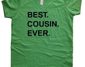 Best. Cousin. Ever. T Shirt - Kids Cousin Tshirt - Big Cousin / Little Cousin Shirt - 7 Colors - Sizes 2T, 4T, 6, 8, 10, 12 - Gift Friendly