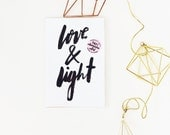 Love and light hand lettered prints available in TWO sizes  5x7 & 4 x 6