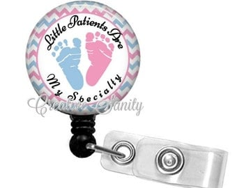 Retractable NICU Nurse Badge Holder, Little Patients Are My Specialty, Choice of Badge Reel, Carabiner, Lanyard, Stethoscope ID Tag